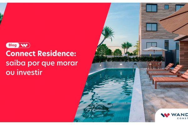 Venha morar no Connect Residence
