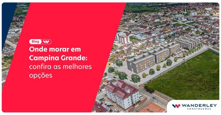 melhor bairro para morar em Campina Grande